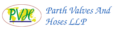 PARTH VALVES AND HOSES LLP
